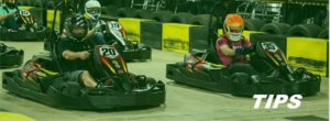 karting indoor outdoor TIPS